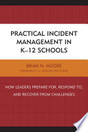 Practical Incident Management In K 12 Schools