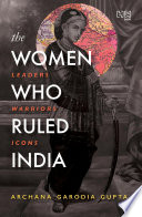The Women Who Ruled India Book PDF