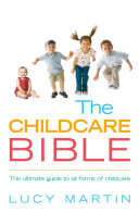 The Childcare Bible Two Working Parents Organising Formal Childcare Can Seem