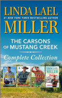 The Carsons Of Mustang Creek Complete Collection : the west find love in these four...