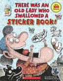 There Was an Old Lady Who Swallowed a Sticker Book