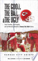 The Good  the Bad    the Ugly  Kansas City Chiefs