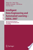 Intelligent Data Engineering And Automated Learning Ideal 2007