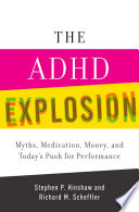The Adhd Explosion book
