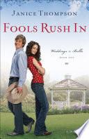 Fools Rush In (Weddings by Bella Book #1)