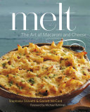 Melt The Art Of Macaroni And Cheese