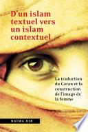 D un islam textuel vers un islam contextuel