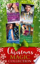 Mills And Boon Christmas Magic Collection (Mills & Boon E-Book Collections) : look no further than our festive romances......