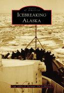 Icebreaking Alaska