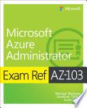 Exam Ref Az 103 Microsoft Azure Administrator