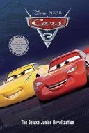 Cars 3 Deluxe Junior Novelization  Disney Pixar Cars 3
