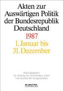 Akten zur Auswärtigen Politik der Bundesrepublik Deutschland. 1987 / 2 Bände