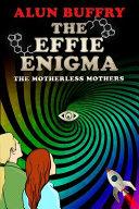 The Effie Enigma