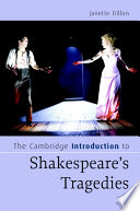 The Cambridge Introduction to Shakespeare s Tragedies