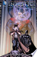 Injustice  Gods Among Us  Year Three Vol  1