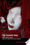 The Cosmetic Gaze