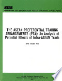 The ASEAN Preferential Trading Arrangements (PTA)