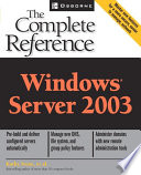 Windows Server 2003  The Complete Reference