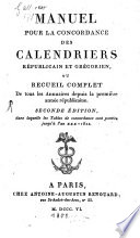 Manuel pour la concordance des Calendriers republicain et gregorien
