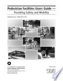 Pedestrian facilities users guide providing safety and mobility