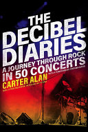 The Decibel Diaries