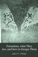 Tornadoes  what They Are  and how to Escape Them