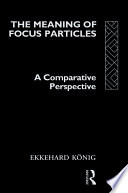 The Meaning of Focus Particles
