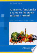 Alimentos funcionales y salud en la etapa infantil y juvenil / Nutritional Value and Health in Infants and Youth Stages