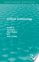 Critical Criminology  Routledge Revivals