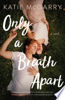 Only a Breath Apart Book PDF