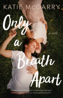 Only a Breath Apart Book