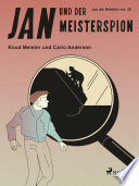 Jan und der Meisterspion
