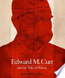 Edward M Curr And The Tide Of History
