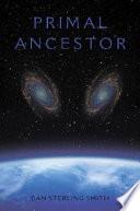 Primal Ancestor