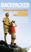 Backpacker Magazine s Hiking and Backpacking with Kids