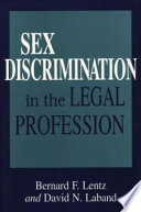 Sex Discrimination in the Legal Profession