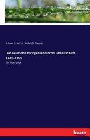 Die deutsche morgenländische Gesellschaft 1845-1895