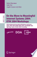 On the Move to Meaningful Internet Systems 2004: OTM 2004 Workshops
