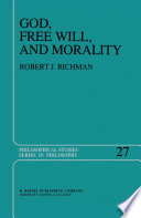 God, Free Will, and Morality