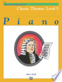 Alfred s Basic Piano Library   Classic Themes Book 3