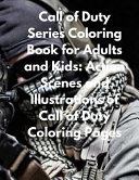 Call of Duty Series Coloring Book for Adults and Kids