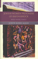 The Jewish Women Prisoners of Ravensbr  ck
