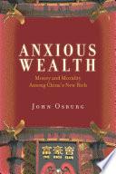 Anxious Wealth