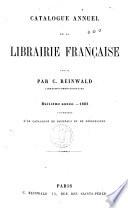 Catalogue annuel de la Librairie Francaise ..