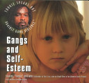 Gangs and Self-Esteem Not Joining A Gang
