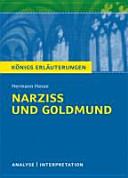 Textanalyse und Interpretation zu Hermann Hesse, Narziss und Goldmund
