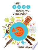 Kid s Guide to Chicago