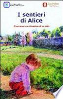 I sentieri di Alice  Escursioni con i bambini di un nido