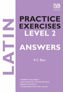 Latin Practice Exercises Level 2 Answer Book