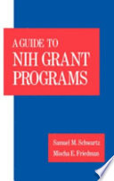 A Guide To Nih Grant Programs book
